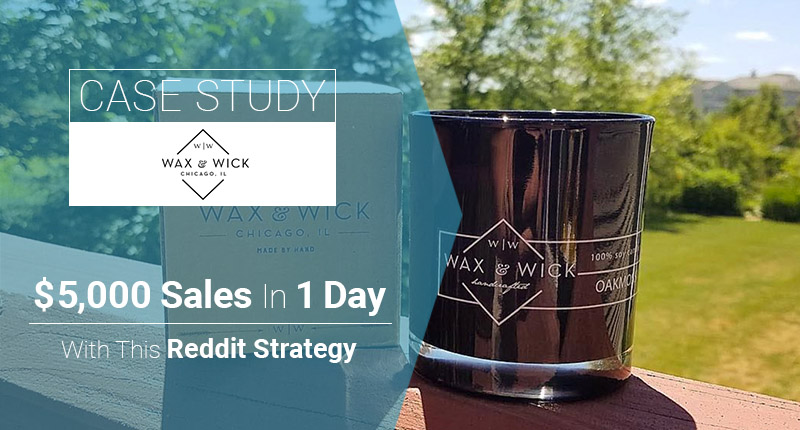 Case Study How To Make 5000 In Sales 1 Day With This Reddit Strategy